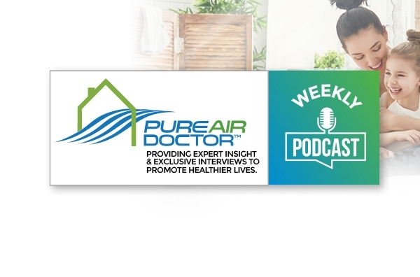 Picture for category Pure Air Doctor - Weekly Healthy Living Podcast
